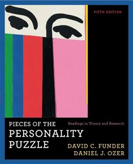Pieces of the Personality Puzzle: Readings in Theory and Research, by Funder, 5th Edition 9780393934366