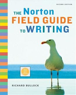 Norton Field Guide to Writing, by Bullock, 2nd Edition 9780393934380