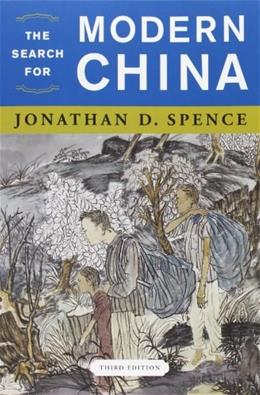 The Search for Modern China (Third Edition) 3 9780393934519
