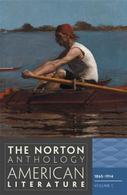 The Norton Anthology of American Literature (Eighth Edition)  (Vol. C) 8 9780393934786