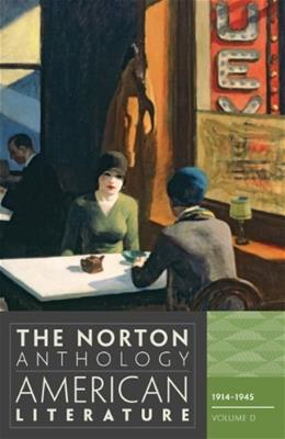Norton Anthology of American Literature, by Baym, 8th Edition, Volume D: 1914-1945 9780393934793