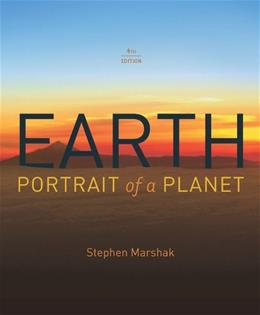 Earth: Portrait of a Planet, By Marshak, Stephen, 4th Edition 9780393935189