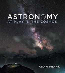 Astronomy: At Play in the Cosmos, by Frank, Preliminary Edition PKG 9780393935226