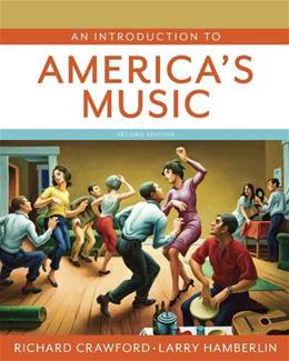 An Introduction to Americas Music (Second Edition) 2 PKG 9780393935318