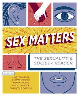 Sex Matters: The Sexuality and Society Reader (Fourth Edition) 4 9780393935868