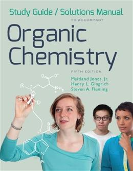 Organic Chemistry, by Maitland, 5th Edition, Study Guide and Solutions Manual 9780393936599
