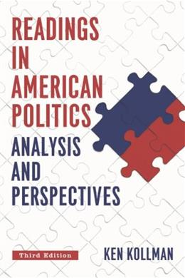 Readings in American Politics: Analysis and Perspecitves, by Kollman, 3rd Edition 9780393936742