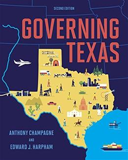 Governing Texas (Second Edition) 2 9780393936841