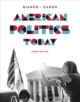American Politics Today (Full Fourth Edition) 4 9780393937008
