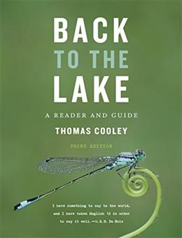 Back to the Lake: A Reader and Guide (Third Edition) 3 9780393937367