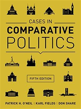 Cases in Comparative Politics (Fifth Edition) 5 9780393937541
