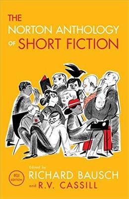 The Norton Anthology of Short Fiction (Eighth Edition) 8 9780393937756