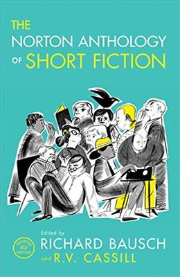 The Norton Anthology of Short Fiction (Shorter Eighth Edition) 8 9780393937763