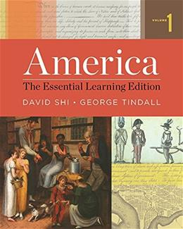 America: The Essential Learning Edition (Vol. 1) PKG 9780393938029