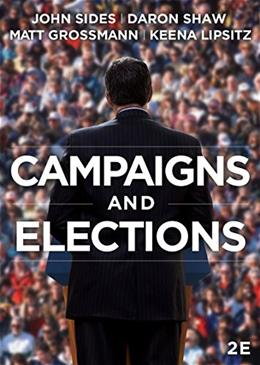 Campaigns and Elections, by Sides, 2nd Edition 9780393938524