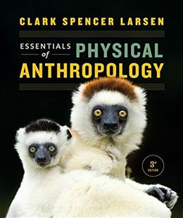Essentials of Physical Anthropology (Third Edition) 3 9780393938661