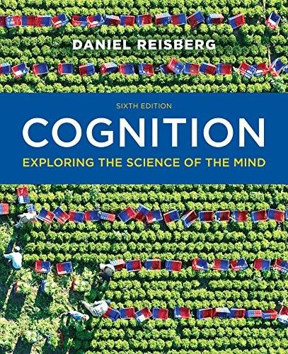 Cognition: Exploring the Science of the Mind (Sixth Edition) 6 9780393938678