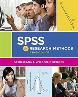 SPSS for Research Methods: A Basic Guide, by Wilson-Doenges 9780393938821