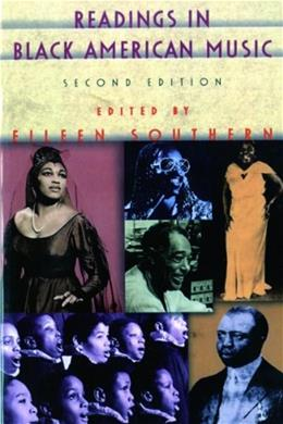 Readings in Black American Music, by Southern, 2nd Edition 9780393952803