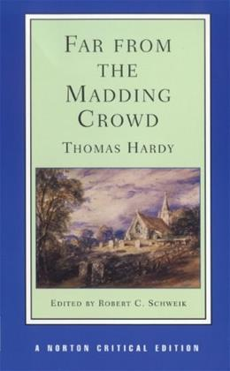 Far from the Madding Crowd, by Hardy 9780393954081