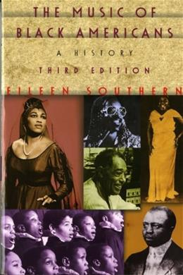 Music of Black Americans: A History, by Southern, 3rd Edition 9780393971415