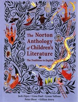 The Norton Anthology of Childrens Literature: The Traditions in English (College Edition) 1 9780393975383