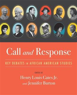 Call and Response: Key Debates in African American Studies, by Gates 9780393975789