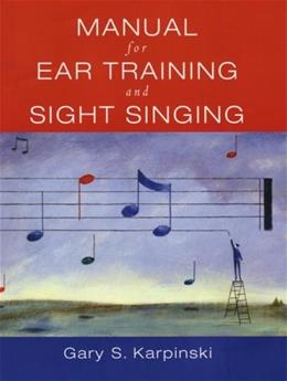 Manual For Ear Training And Sight Singing BK w/CD 9780393976632