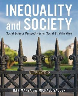 Inequality and Society: Social Science Perspectives on Social Stratification, by Manza 9780393977257