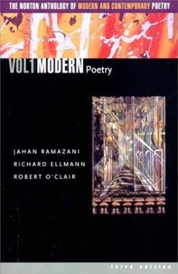 001: The Norton Anthology of Modern and Contemporary Poetry, Volume 1: Modern Poetry 3 9780393977912