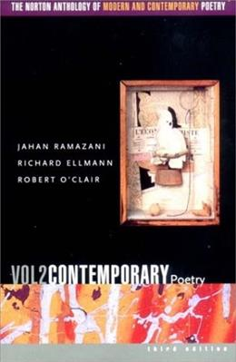 Norton Anthology of Modern and Contemporary Poetry, by Ramazani, 3rd Edition, Volume 2: Contemporary Poetry 9780393977929