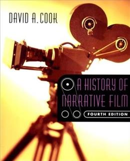 History of Narrative Film, by Cook, 4th Edition 9780393978681