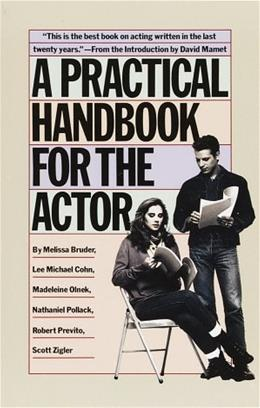 Practical Handbook for the Actor, by Bruder 9780394744124