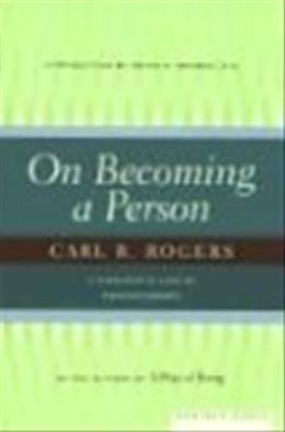 On Becoming a Person: A Therapists View of Psychotherapy, by Rogers 9780395755310