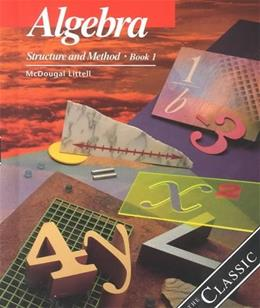 Algebra: Structure and Method, Book 1 9780395977224
