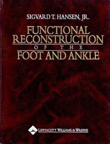 Functional Reconstruction of the Foot and Ankle, by Hansen 9780397517527