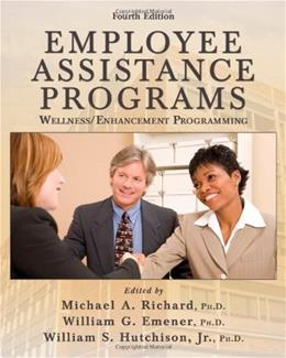 Employee Assistance Programs, by Richard, 4th Edition 9780398078393
