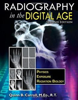 Radiography In the Digital Age, by Carroll, 2nd Edition 9780398080969