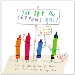 Day the Crayons Quit, by Daywalt 9780399255373