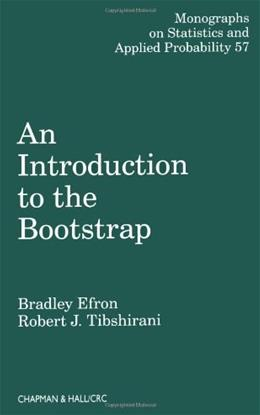 Introduction to the Bootstrap, by Efron 9780412042317