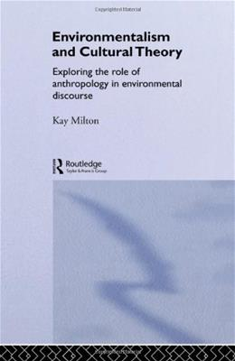 Environmentalism and Cultural Theory, by Milton 9780415115308