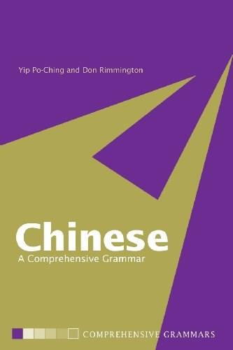 Chinese: A Comprehensive Grammar, by Po-Ching 9780415150323