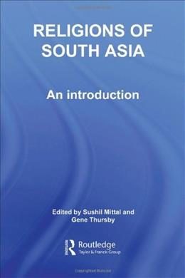 Religions of South Asia, by Mittal 9780415223911