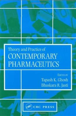 Theory and Practice of Contemporary Pharmaceutics, by Ghosh 9780415288637
