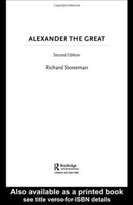 Alexander the Great, by Stoneman, 2nd Edition 9780415319324