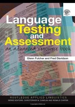 Language Testing and Assessment, by Fulcher 9780415339476