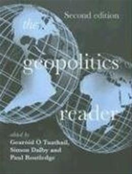 Geopolitics Reader, by Tuathail, 2nd Edition 9780415341486