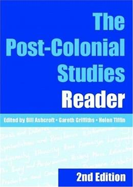 Post Colonial Studies Reader, by Ashcroft, 2nd Edition 9780415345651