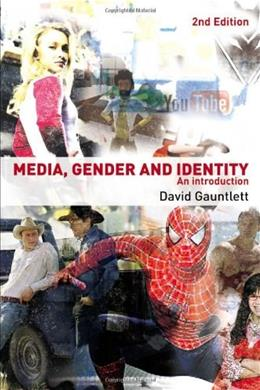 Media, Gender and Identity: An Introduction, by Gauntlett, 2nd Edition 9780415396615