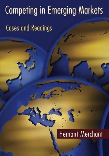 Competing in Emerging Markets: Cases and Readings, by Merchant 9780415399500